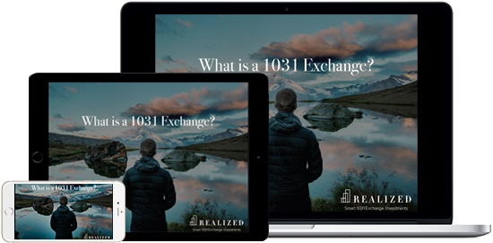 Realized Ebook - What Is A 1031 Exchange - 3 Device View