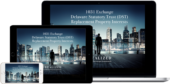 Devices Displaying Realized Delaware Statutory Trust Ebook DST Replacement Property Interests