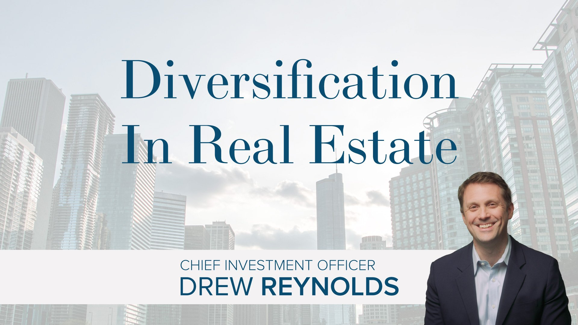 Real Estate Diversification Portfolio: Investing In Real Estate