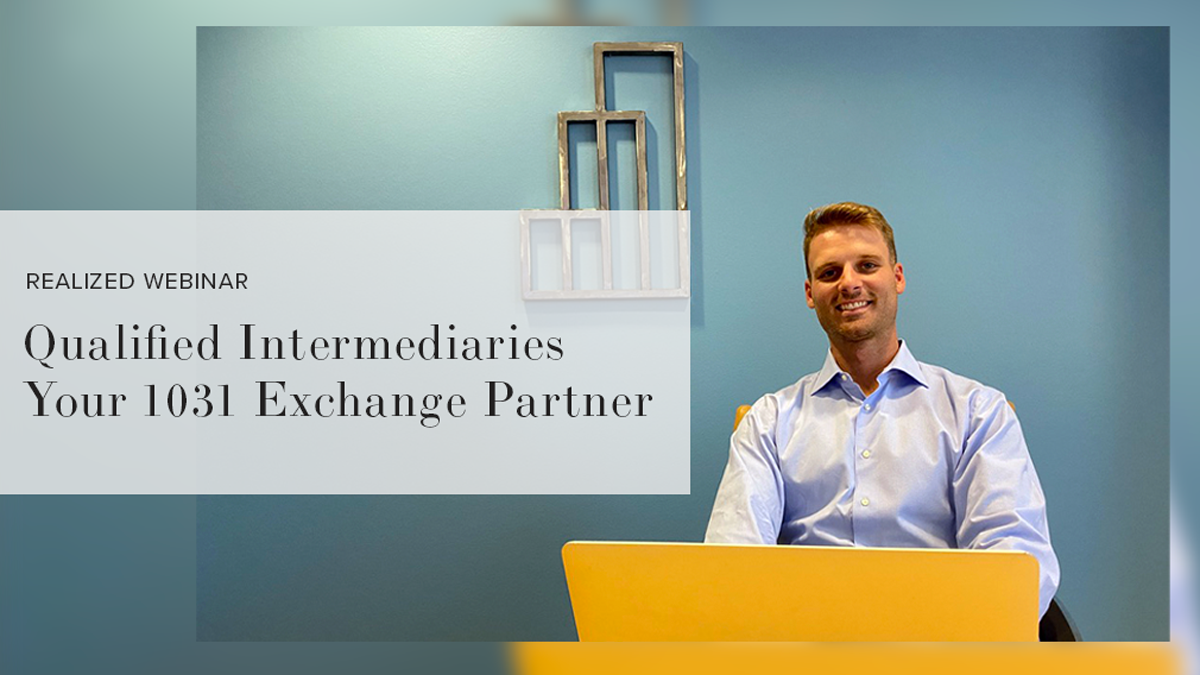 Qualified Intermediaries - Your 1031 Exchange Partner